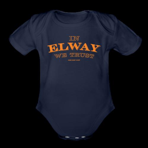 In Elway We Trust - Mens - T-Shirt - OP - Organic Short Sleeve Baby Bodysuit