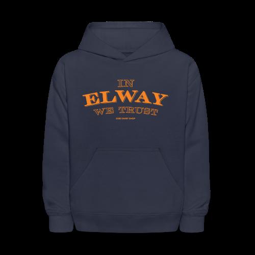 In Elway We Trust - Mens - T-Shirt - OP - Kids' Hoodie