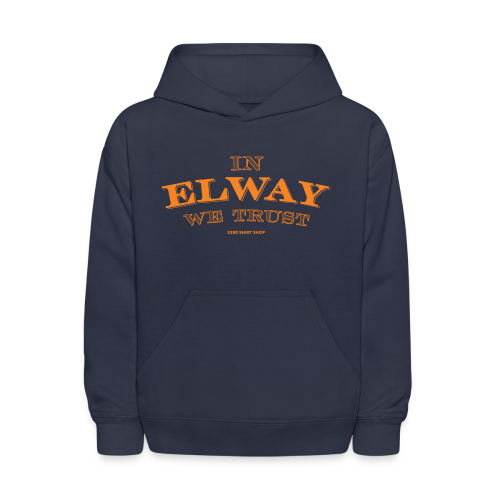 In Elway We Trust - Mens - T-Shirt - OP - Kids' Hoodie