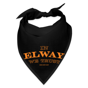 In Elway We Trust - Mens - T-Shirt - OP - Bandana