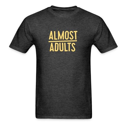Almost Adults American Apparel Unisex Shirt - Men's T-Shirt
