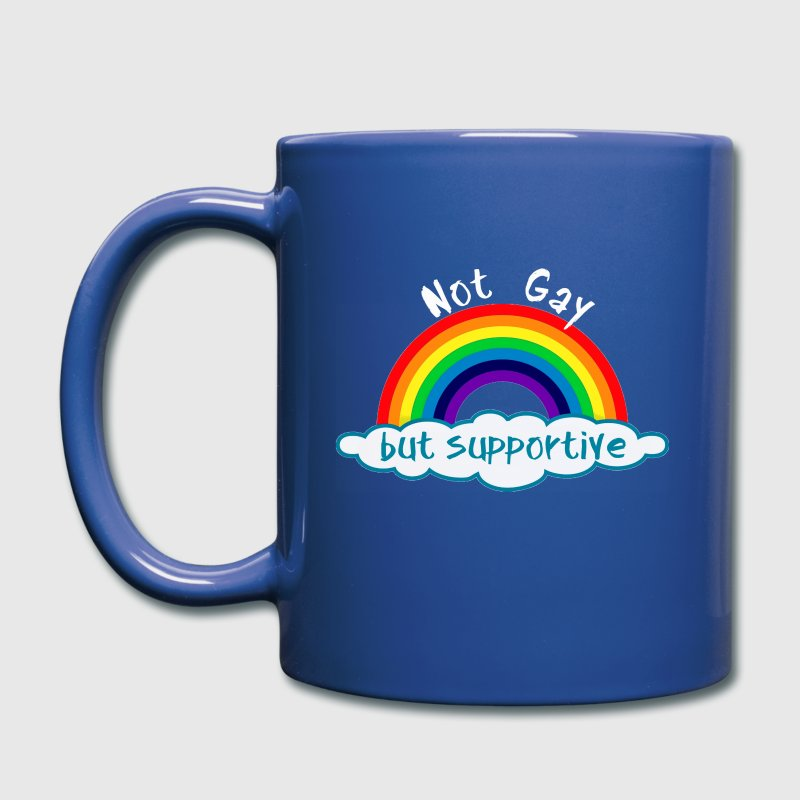 Not gay but supportive - Full Color Mug