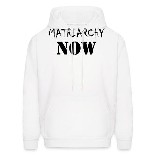 Matriarchy Now - Men's Hoodie