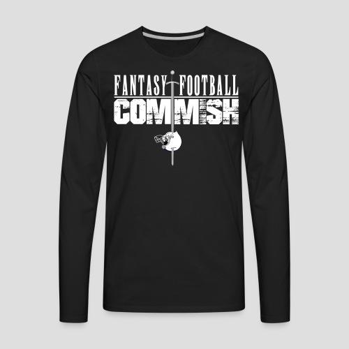 Fantasy Football Commish - Men's Premium Long Sleeve T-Shirt
