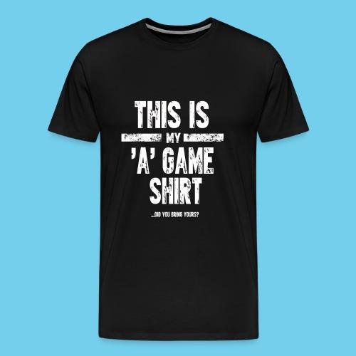 'A' Game shirt- Men's LS Tee - Men's Premium T-Shirt
