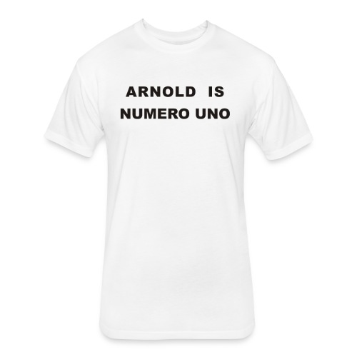 Arnold Schwarzenegger – Arnold is Numero Uno - Fitted Cotton/Poly T-Shirt by Next Level
