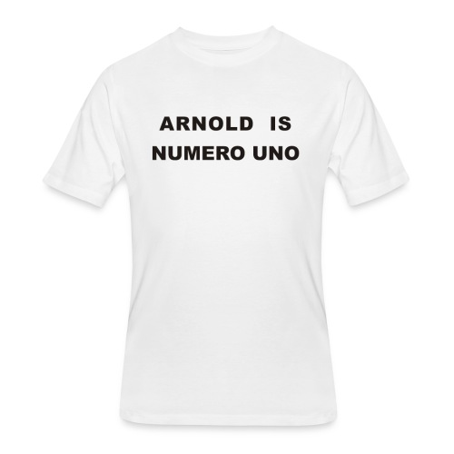 Arnold Schwarzenegger – Arnold is Numero Uno - Men's 50/50 T-Shirt