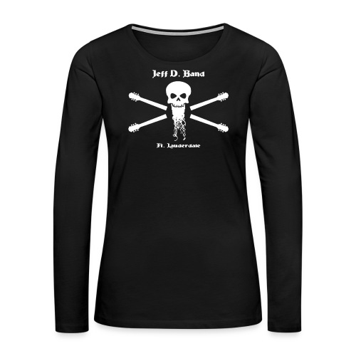 Jeff D. Band Tall Sized T-Shirt (m) - Women's Premium Long Sleeve T-Shirt
