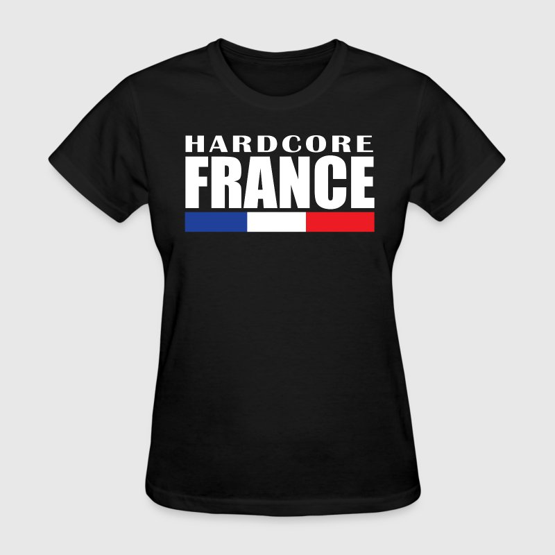 Hardcore France Women's T-Shirts - Women's T-Shirt
