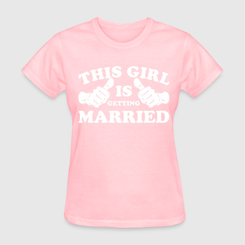 This Girl Is Getting Married - Women's T-Shirt