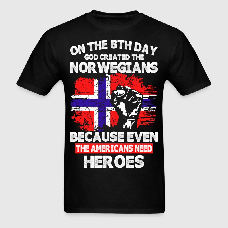 On The 8th Day God Created The Norwegians - Men's T-Shirt