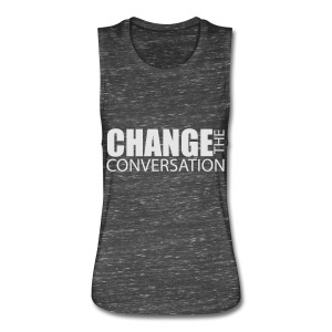 Change the Conversation Wide Neck Tee - Women's Flowy Muscle Tank by Bella