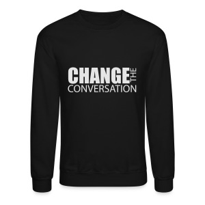 Change the Conversation Wide Neck Tee - Crewneck Sweatshirt