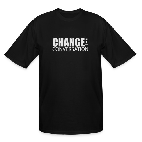 Change the Conversation Wide Neck Tee - Men's Tall T-Shirt