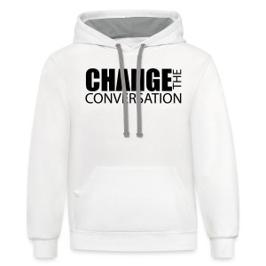 Change the Conversation - Contrast Hoodie