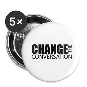 Change the Conversation - Small Buttons