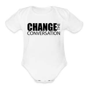 Change the Conversation - Short Sleeve Baby Bodysuit
