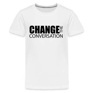 Change the Conversation - Kids' Premium T-Shirt