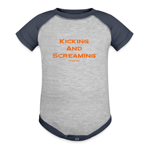 Kicking and Screaming - Mens T-shirt - Contrast Baby Bodysuit