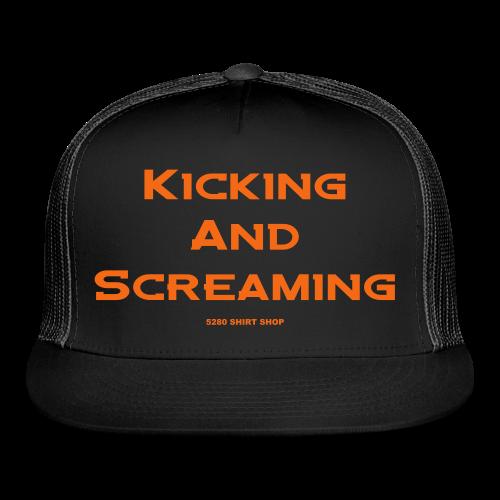Kicking and Screaming - Mens T-shirt - Trucker Cap