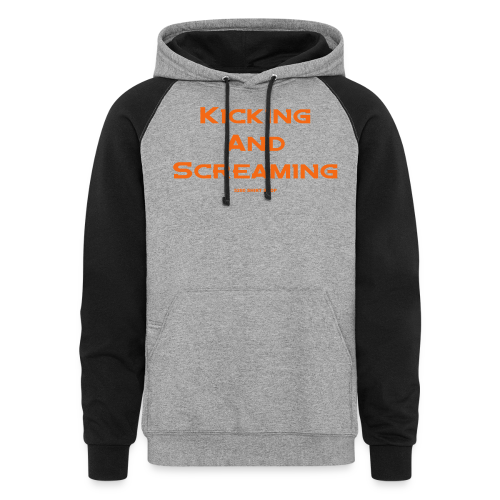 Kicking and Screaming - Mens T-shirt - Colorblock Hoodie