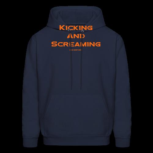 Kicking and Screaming - Mens T-shirt - Men's Hoodie
