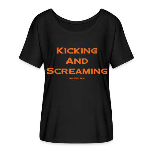 Kicking and Screaming - Mens T-shirt - Women's Flowy T-Shirt