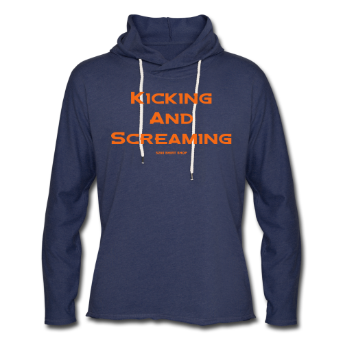 Kicking and Screaming - Mens T-shirt - Unisex Lightweight Terry Hoodie