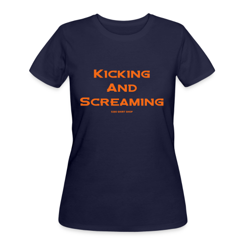 Kicking and Screaming - Mens T-shirt - Women's 50/50 T-Shirt