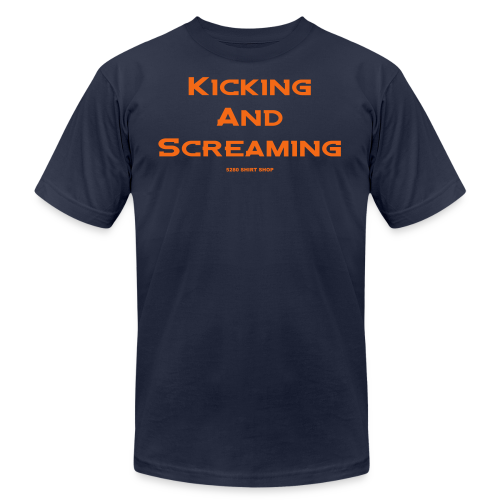 Kicking and Screaming - Mens T-shirt - Men's  Jersey T-Shirt