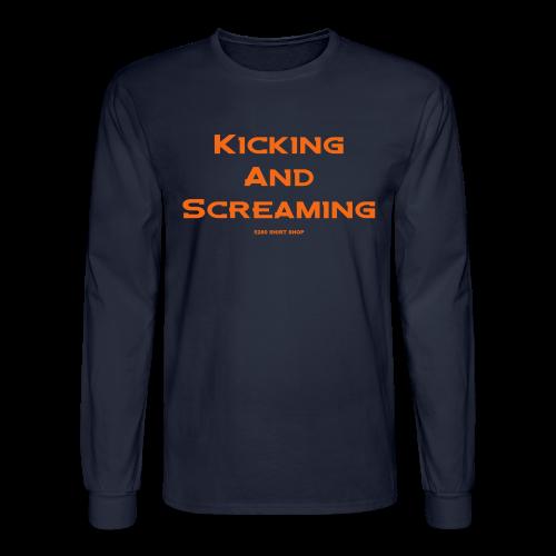 Kicking and Screaming - Mens T-shirt - Men's Long Sleeve T-Shirt