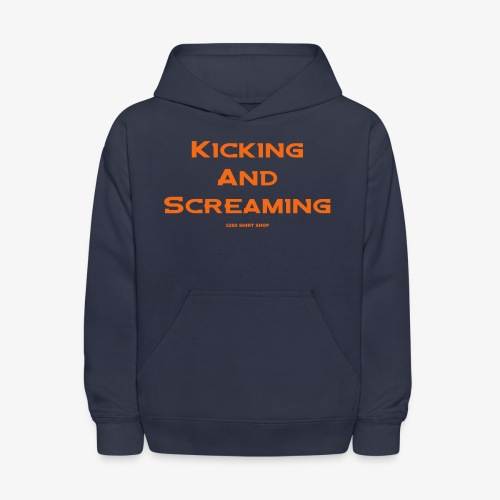 Kicking and Screaming - Mens T-shirt - Kids' Hoodie