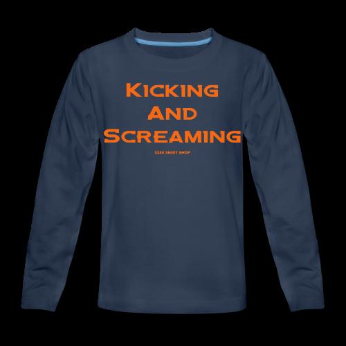 Kicking and Screaming - Mens T-shirt - Kids' Premium Long Sleeve T-Shirt