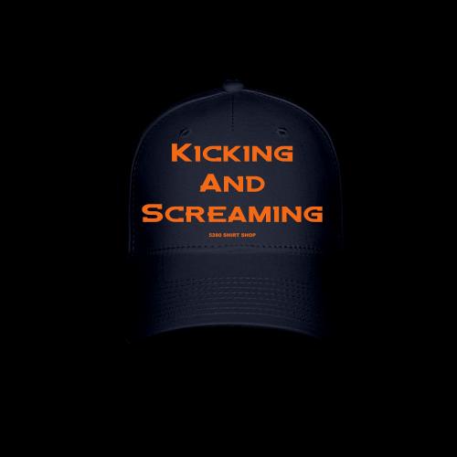Kicking and Screaming - Hoodie - Baseball Cap
