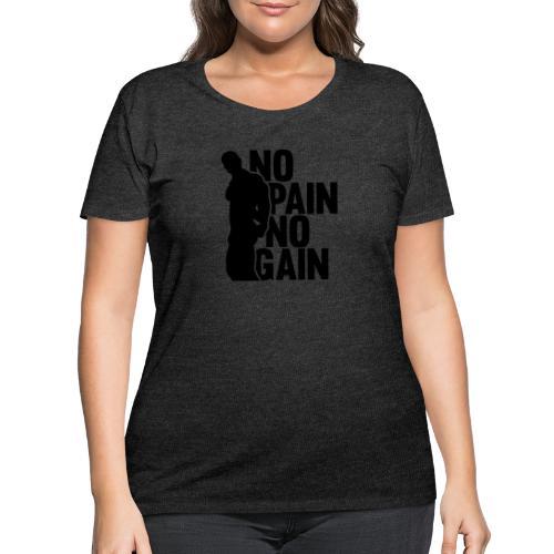 No Pain No Gain - Women's Curvy T-Shirt