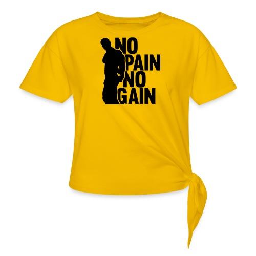 No Pain No Gain - Women's Knotted T-Shirt