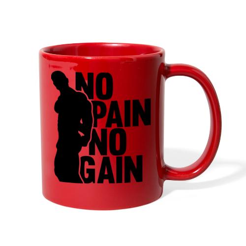 No Pain No Gain - Full Color Mug