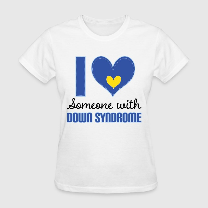 I Love Someone With Down Syndrome Women's T-Shirts - Women's T-Shirt