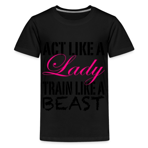 Act Like A Lady - Kids' Premium T-Shirt