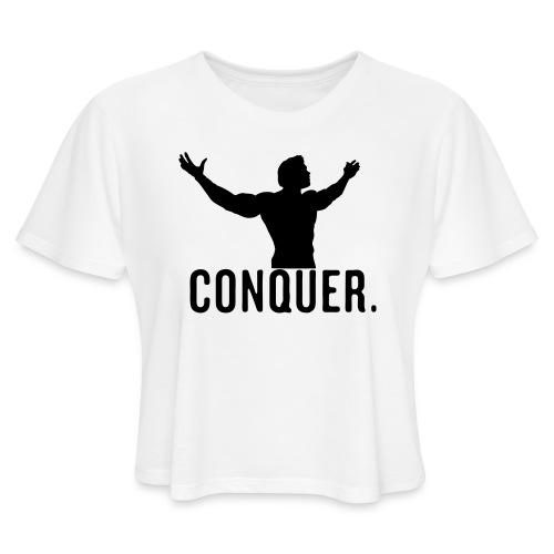 Arnold Conquer - Women's Cropped T-Shirt