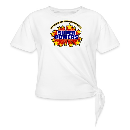 Superpowers Button - Women's Knotted T-Shirt