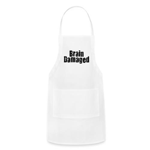 Brain Damaged Button - Adjustable Apron