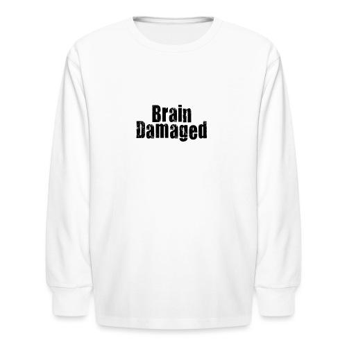Brain Damaged Button - Kids' Long Sleeve T-Shirt