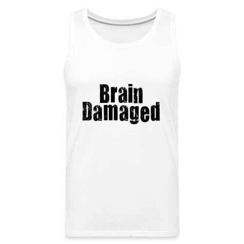 Brain Damaged Button - Men's Premium Tank