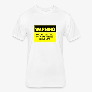 Warning Button - Fitted Cotton/Poly T-Shirt by Next Level