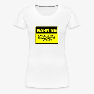 Warning Button - Women's Premium T-Shirt