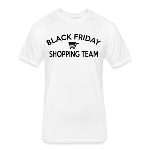 Black Friday Shopping Team - Fitted Cotton/Poly T-Shirt by Next Level