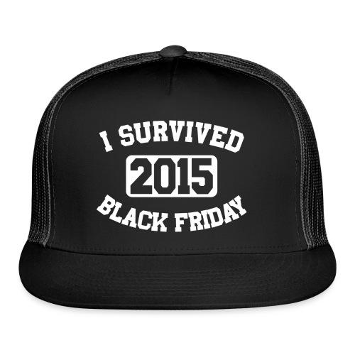 I Survived Black Friday 2015 - Trucker Cap