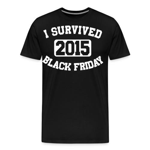 I Survived Black Friday 2015 - Men's Premium T-Shirt
