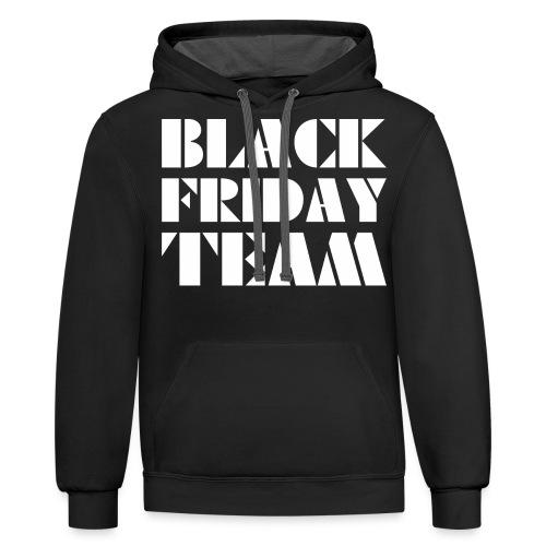 Black Friday Team - Contrast Hoodie